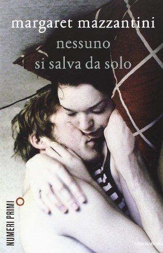 Nessuno si salva da solo (NumeriPrimi) di Mazzantini, Margaret (2012) Tapa blanda