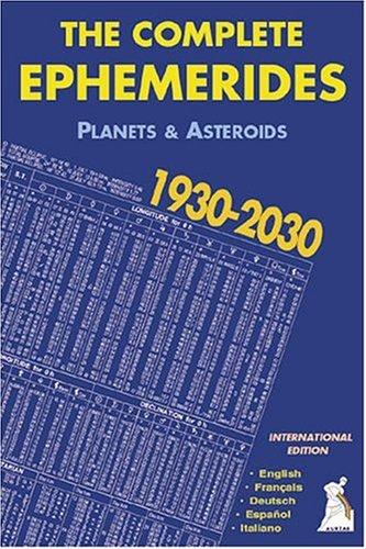 The Complete Ephemerides 1930-2030 Oh TDT : Edition multilingue français-anglais-allemand-espagnol-italien par Francis Santoni