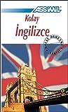 Assimil Kolay Inglizce - Englisch ohne Mühe für Türken: Lehrbuch in türkischer Sprache mit 704 Seiten, 110 Lektionen, 200 Übungen + Lösungen
