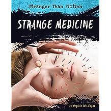 Strange Medicine (Stranger Than Fiction)