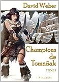 Le dieu de la guerre, livre 2 : Le champion de Tomañak, tome 1