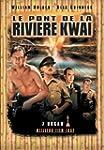 Le Pont de la rivi�re Kwai [�dition C...