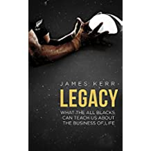 Legacy. What The All Blacks Can Teach Us