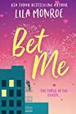 Bet Me: A Romantic Comedy (Lucky in Love Book 2) (English Edition)