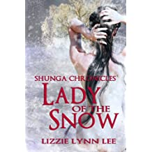 Lady of the Snow (Shunga Chronicles Book 1)