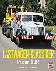 Lastwagen - Klassiker in der DDR
