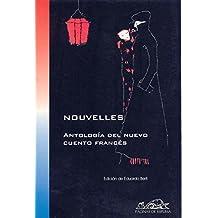 Nouvelles. Antologia del Nuevo Cuento Frances (Voces/Literatura/Voices/Literature)