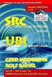 Die UKW Betriebszeugnisse SRC und UBI, Ausgabe 2008/2009 m. CD-ROM