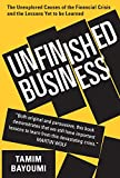 Unfinished Business – The Unexplored Causes of the Financial Crisis and the Lessons Yet to be Learned