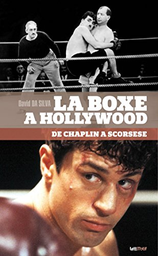 La boxe  Hollywood, de Chaplin  Scorsese (cartonn)