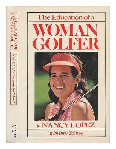 The Education of a Woman Golfer -