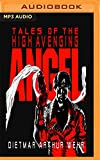 Tales of the High Avenging Angel #1-3