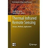 Thermal Infrared Remote Sensing: Sensors, Methods,