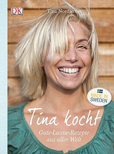 tina-kocht-gute-laune-rezepte-aus-aller-welt