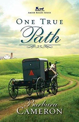 One True Path Amish Roads Series Book 3