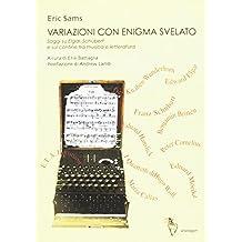 Variazioni con enigma svelato. Saggi su Elgar, Schubert e sul confine tra musica e letteratura