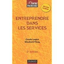 Entreprendre dans les services : Services aux entreprises Services à la personne
