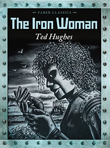 The Iron Woman (Faber Children's Classics)