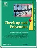 Praxis der Zahnheilkunde: Check-up und Prävention