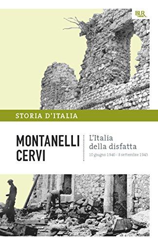 L'Italia della disfatta - 10 giugno 1940 - 8 settembre 1943: La storia d'Italia #14