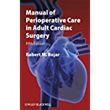 Manual of Perioperative Care in Adult Cardiac Surgery