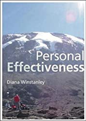 Personal Effectiveness : A guide to action