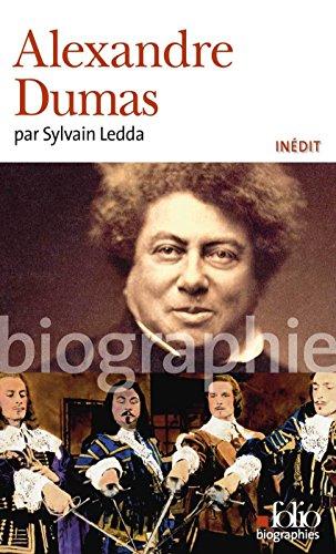 Alexandre Dumas (Folio Biographies t. 117) par Sylvain Ledda