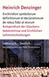 Kompendium der Glaubensbekenntnisse und kirchlichen Lehrentscheidungen - Heinrich Denzinger