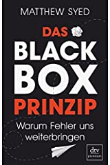 Das Black-Box-Prinzip: Warum Fehler uns weiterbringen Perfect Paperback