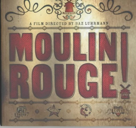 Moulin Rouge (TPB) (Film Tie in)