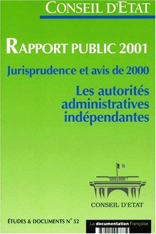 Rapport public 2001. Jurisprudence et avis de 2000, Les autorités administratives indépendantes