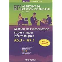 Gestion de l'information et des risques informatiques : BTS Assistant de gestion de PME-PMI 1e et 2e années