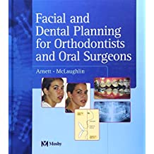 Facial and Dental Planning for Orthodontists and Oral Surgeons, 1e