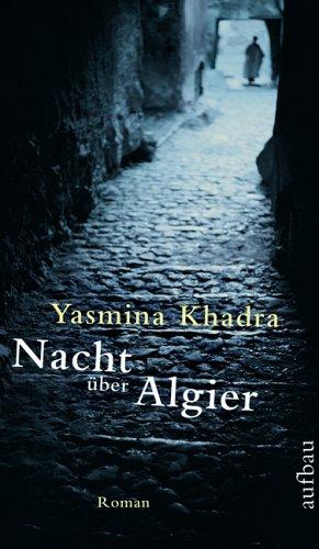 Nacht über Algier: Roman