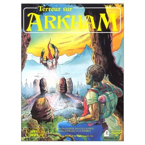 Terreur sur Arkham : Scénario de l'Appel de Cthulhu