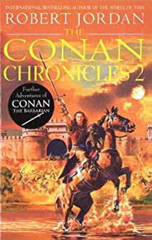 Conan Chronicles 2 by [Jordan, Robert]