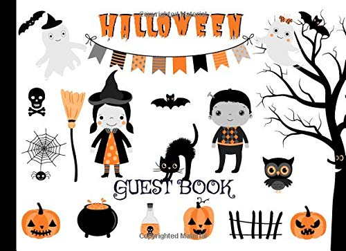 Halloween Guest Book: Sign In Notebook for Halloween Celebrations - Parties and Birthdays with Place for Messages, Wishes and Guest Names (Halloween Props Zombie-baby)
