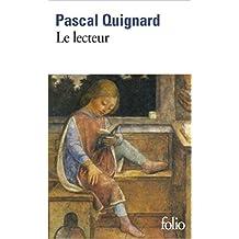 Le lecteur de Pascal Quignard ( 30 octobre 2014 )