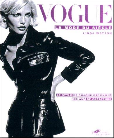 Vogue : La Mode du siècle