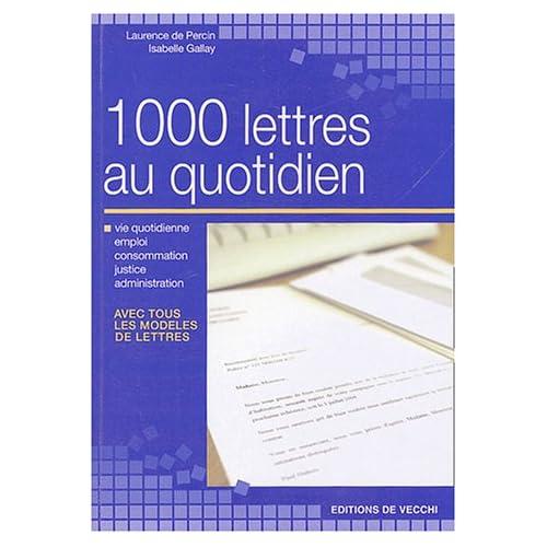 1000 lettres au quotidien