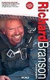 Sir Richard Branson - L'autobiographie