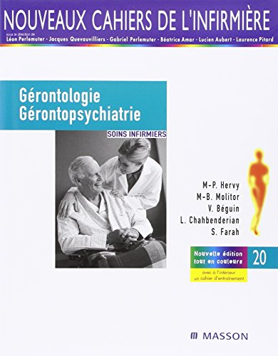 Gérontologie et gérontopsychiatrie: Soins infirmiers par Marie-Pierre Hervy