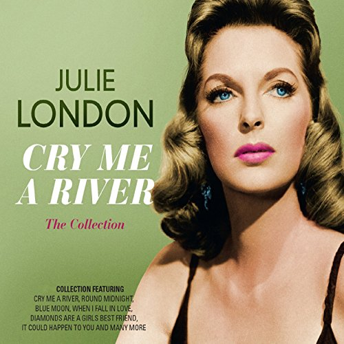 Cry Me a River: The Collection