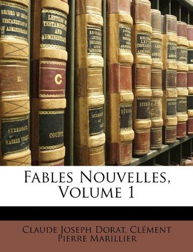 Fables Nouvelles, Volume 1
