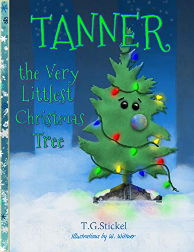 Tanner the Littlest Christmas Tree (English Edition)