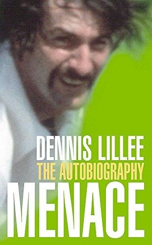 Menace: The Autobiography por Dennis Lillee
