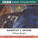 Whose Body?: BBC Radio 4 Full-cast Dramatisation (BBC Radio Collection)