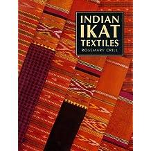 Indian Ikat Textiles (V.& A.Indian Art)