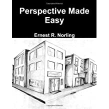 Perspective Made Easy by Ernest R. Norling (2012-02-09)