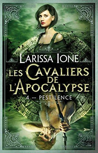 Les Cavaliers de l'Apocalypse, Tome 4 : Pestilence par Larissa Ione